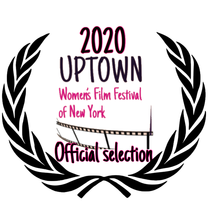 2020 Uptown Women's Film Festival of New York Official Selection